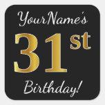 [ Thumbnail: Black, Faux Gold 31st Birthday + Custom Name Sticker ]