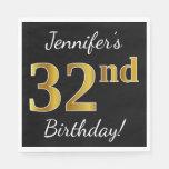 [ Thumbnail: Black, Faux Gold 32nd Birthday + Custom Name Napkin ]
