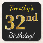 [ Thumbnail: Black, Faux Gold 32nd Birthday + Custom Name Paper Coaster ]