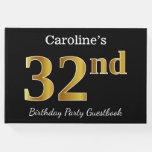 [ Thumbnail: Black, Faux Gold 32nd Birthday Party + Custom Name Guest Book ]