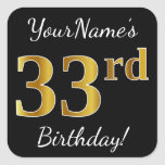 [ Thumbnail: Black, Faux Gold 33rd Birthday + Custom Name Sticker ]