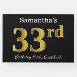 [ Thumbnail: Black, Faux Gold 33rd Birthday Party + Custom Name Guest Book ]