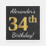 [ Thumbnail: Black, Faux Gold 34th Birthday + Custom Name Napkin ]