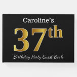 [ Thumbnail: Black, Faux Gold 37th Birthday Party + Custom Name Guest Book ]