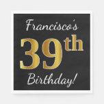 [ Thumbnail: Black, Faux Gold 39th Birthday + Custom Name Napkin ]