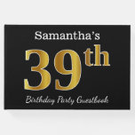 [ Thumbnail: Black, Faux Gold 39th Birthday Party + Custom Name Guest Book ]