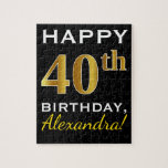 [ Thumbnail: Black, Faux Gold 40th Birthday + Custom Name Jigsaw Puzzle ]