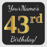 [ Thumbnail: Black, Faux Gold 43rd Birthday + Custom Name Sticker ]