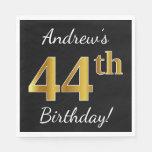 [ Thumbnail: Black, Faux Gold 44th Birthday + Custom Name Napkin ]