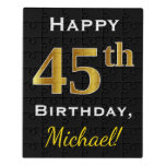 [ Thumbnail: Black, Faux Gold 45th Birthday + Custom Name Jigsaw Puzzle ]