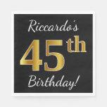 [ Thumbnail: Black, Faux Gold 45th Birthday + Custom Name Napkin ]