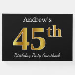 [ Thumbnail: Black, Faux Gold 45th Birthday Party + Custom Name Guest Book ]