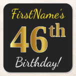 [ Thumbnail: Black, Faux Gold 46th Birthday + Custom Name Paper Coaster ]