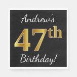 [ Thumbnail: Black, Faux Gold 47th Birthday + Custom Name Napkin ]
