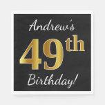 [ Thumbnail: Black, Faux Gold 49th Birthday + Custom Name Napkin ]