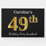 [ Thumbnail: Black, Faux Gold 49th Birthday Party + Custom Name Guest Book ]
