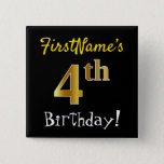 [ Thumbnail: Black, Faux Gold 4th Birthday, With Custom Name Button ]