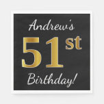 [ Thumbnail: Black, Faux Gold 51st Birthday + Custom Name Napkin ]