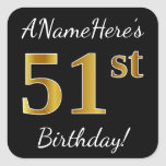 [ Thumbnail: Black, Faux Gold 51st Birthday + Custom Name Sticker ]