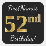 [ Thumbnail: Black, Faux Gold 52nd Birthday + Custom Name Sticker ]