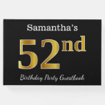 [ Thumbnail: Black, Faux Gold 52nd Birthday Party + Custom Name Guest Book ]