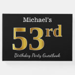 [ Thumbnail: Black, Faux Gold 53rd Birthday Party + Custom Name Guest Book ]