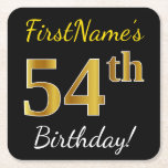 [ Thumbnail: Black, Faux Gold 54th Birthday + Custom Name Paper Coaster ]