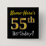 [ Thumbnail: Black, Faux Gold 55th Birthday, With Custom Name Button ]