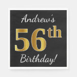 [ Thumbnail: Black, Faux Gold 56th Birthday + Custom Name Napkin ]