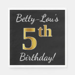 [ Thumbnail: Black, Faux Gold 5th Birthday + Custom Name Paper Napkin ]