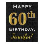 [ Thumbnail: Black, Faux Gold 60th Birthday + Custom Name Jigsaw Puzzle ]