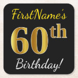 [ Thumbnail: Black, Faux Gold 60th Birthday + Custom Name Paper Coaster ]