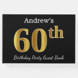 [ Thumbnail: Black, Faux Gold 60th Birthday Party + Custom Name Guest Book ]