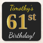 [ Thumbnail: Black, Faux Gold 61st Birthday + Custom Name Paper Coaster ]