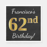 [ Thumbnail: Black, Faux Gold 62nd Birthday + Custom Name Napkin ]