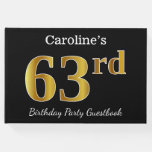 [ Thumbnail: Black, Faux Gold 63rd Birthday Party + Custom Name Guest Book ]
