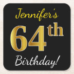 [ Thumbnail: Black, Faux Gold 64th Birthday + Custom Name Paper Coaster ]