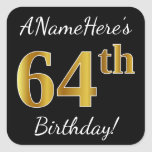 [ Thumbnail: Black, Faux Gold 64th Birthday + Custom Name Sticker ]
