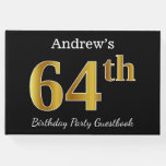 [ Thumbnail: Black, Faux Gold 64th Birthday Party + Custom Name Guest Book ]
