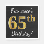 [ Thumbnail: Black, Faux Gold 65th Birthday + Custom Name Napkin ]