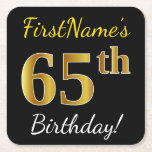 [ Thumbnail: Black, Faux Gold 65th Birthday + Custom Name Paper Coaster ]