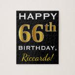 [ Thumbnail: Black, Faux Gold 66th Birthday + Custom Name Jigsaw Puzzle ]