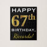 [ Thumbnail: Black, Faux Gold 67th Birthday + Custom Name Jigsaw Puzzle ]