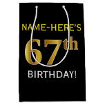 [ Thumbnail: Black, Faux Gold 67th Birthday + Custom Name Gift Bag ]
