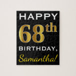 [ Thumbnail: Black, Faux Gold 68th Birthday + Custom Name Jigsaw Puzzle ]