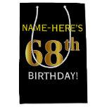 [ Thumbnail: Black, Faux Gold 68th Birthday + Custom Name Gift Bag ]