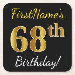 [ Thumbnail: Black, Faux Gold 68th Birthday + Custom Name Paper Coaster ]