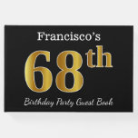 [ Thumbnail: Black, Faux Gold 68th Birthday Party + Custom Name Guest Book ]