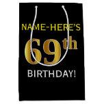 [ Thumbnail: Black, Faux Gold 69th Birthday + Custom Name Gift Bag ]