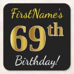 [ Thumbnail: Black, Faux Gold 69th Birthday + Custom Name Paper Coaster ]